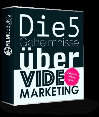 Cover - Die 5 Geheimnisse über Video Marketing